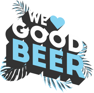 We love good beer
