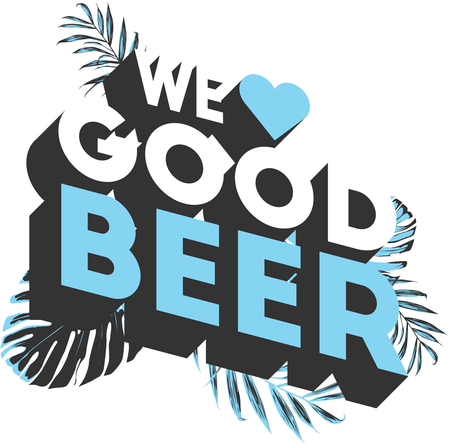 We love good beer