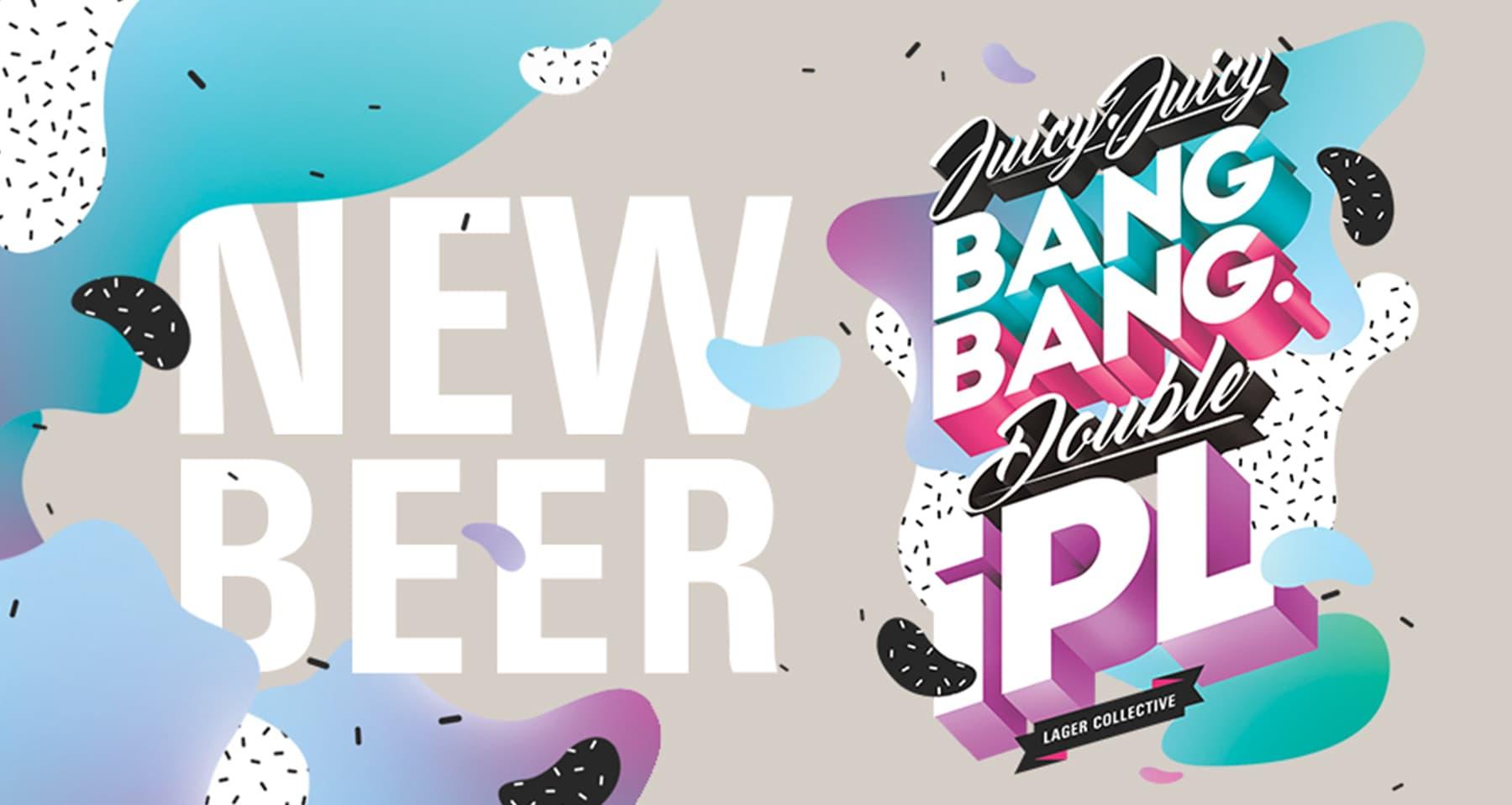 Juicy Juicy Bang Bang Double IPA